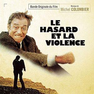Le Hasard Et La Violence (Original Soundtrack) [Import]