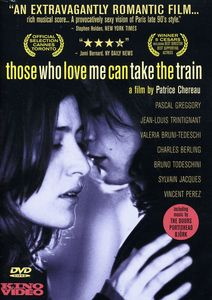 Those Who Love Me Can Take the Train