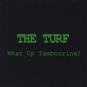 What Up Tambourine