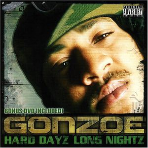 Hard Dayz Long Nightz [Explicit Content]