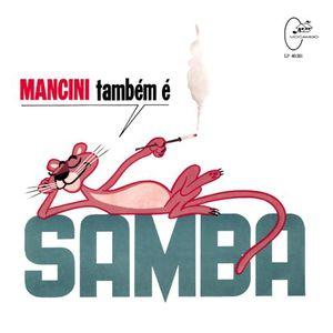Mancini Tambem E Samba