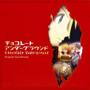 Chocolate Underground (Original Soundtrack) [Import]