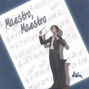 Maestro Maestro