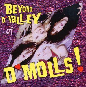 Beyond D'valley of D'molls