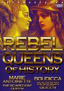 Rebel Queens of History