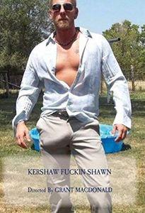 Kershaw F***in Shawn