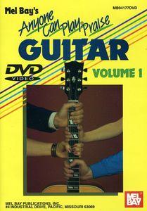 Anyone Can Play Praise Guitar