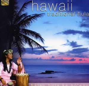 Hawaii: Traditional Hula