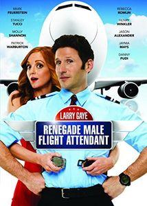 Larry Gaye: Renegade Male Attendant