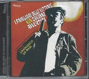 I Familiari Delle Vittime Non Saranno (Crime Boss) (Original Soundtrack) [Import]