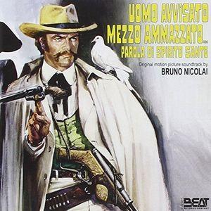 Uomo Avvisato Mezzo Ammazzato...Parola di Spirito Santo (Original Soundtrack) [Import]