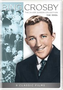 Bing Crosby: The Silver Screen Collection - The 1930s