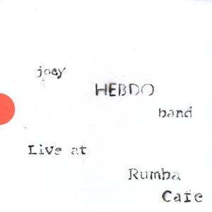 Joey Hebdo Band-Live at Rumba Cafe