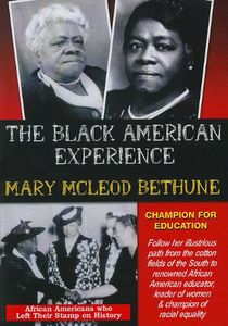 Mary McLeod Bethune Champion For Education