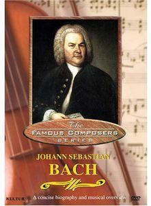 Famous Composers: Johann Sebastian Bach