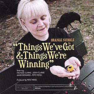 Things We've Got & Things We're Winning