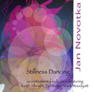 Stillness Dancing