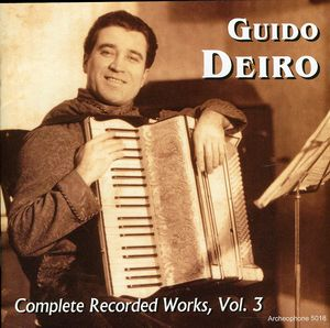 Guido Deiro: Complete Recorded Works 3 /  Various