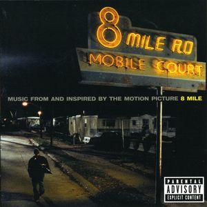 8 Mile ( Eminem ) (Original Soundtrack) [Explicit Content]