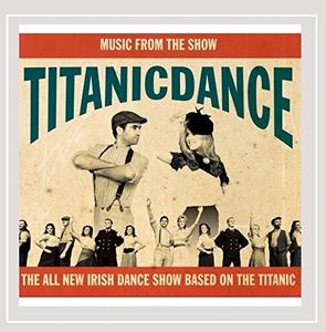 Titanicdance (Music from the Show)