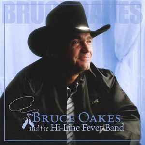 Bruce Oakes & the Hi Line Fever Band