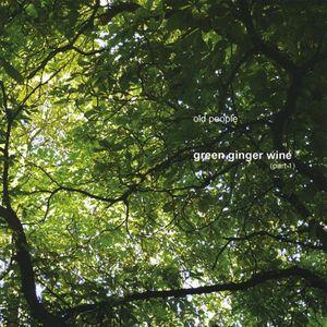 Green Ginger Wine (PT. 1)