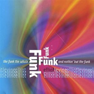Funk the Whole Funk & Nothin But the Funk