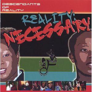 Reality: Necessary