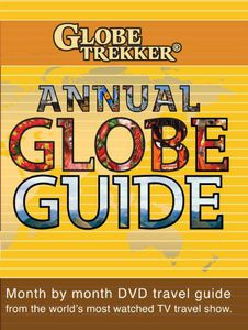 Globe Trekker: Annual Globe Guide