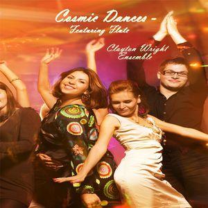 Cosmic Dances: Featuring Flute