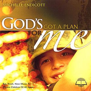 God's Got a Plan for Me!
