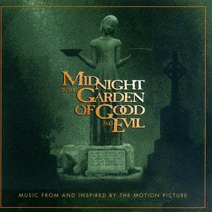 Midnight in Garden of Good and Evil (Original Soundtrack)