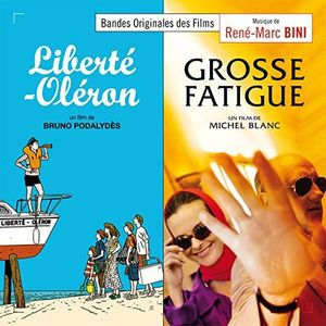Liberte-Oleron /  Grosse Fatigue (Original Soundtrack) [Import]