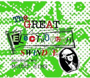 The Great Electroca$h Swindle