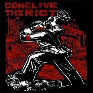 Come Live the Riot