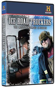 Ice Road Truckers: Most Dangerous Episodes