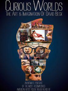 Curious Worlds: Art and Imagination of David Beck