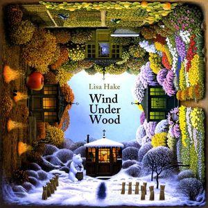 Wind Under Wood