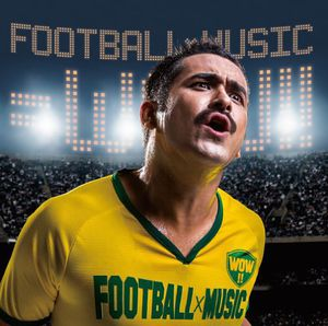 Football X Music = Wow!! /  Various [Import]