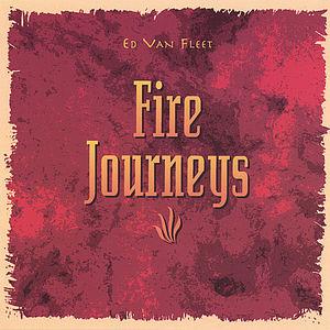 Fire Journeys