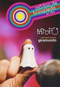 Pato Fu: Música de Brinquedo: Ao Vivo [Import]