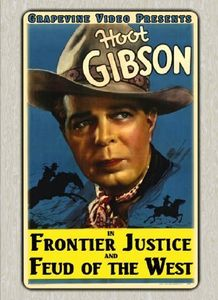 Frontier Justice (1936) /  Feud of the West (1936)