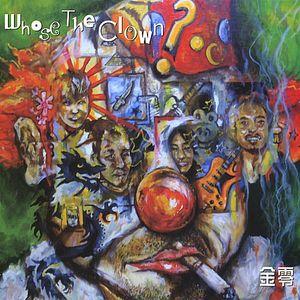 Whose the Clown ?