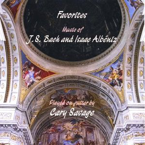 Favorites: Music of J.S. Bach & Isaac Albniz