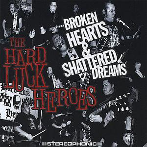 Broken Hearts & Shattered Dreams