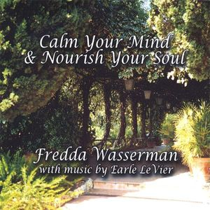 Calm Your Mind & Nourish Your Soul