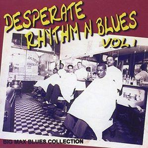 Desperate Rhythm N Blues 1 /  Various