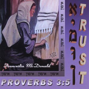 Trust Proverbs 3:5
