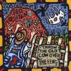 Throw the Old Cow Over the Fence