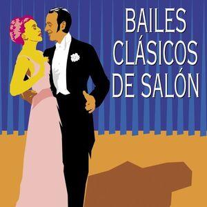 Bailes Clasicos De Salon (Todos Los Grandes Ritmos) /  Various [Import]